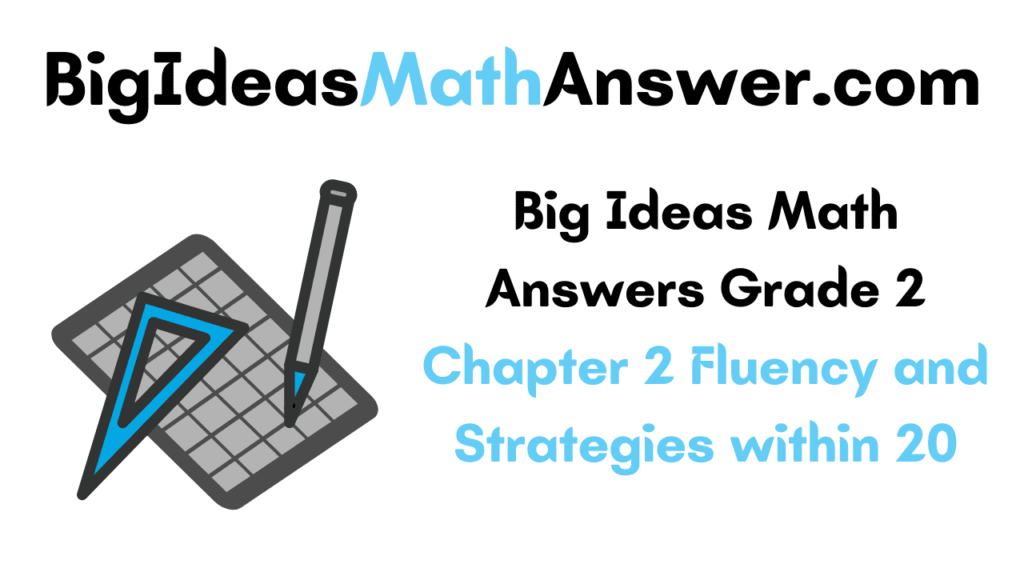 Big Ideas Math Answers Grade 2 Chapter 2
