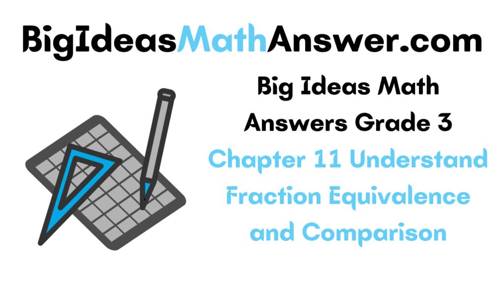 Big Ideas Math Answers Grade 3 Chapter 11