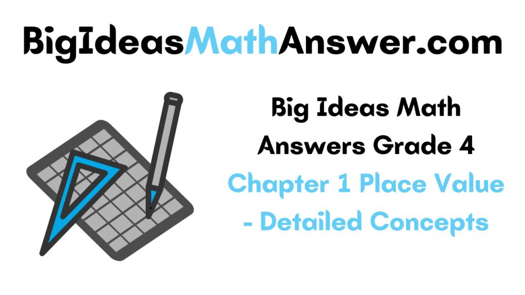 Big Ideas Math Answers Grade 4 Chapter 1