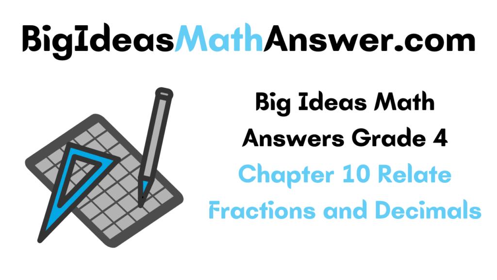 Big Ideas Math Answers Grade 4 Chapter 10