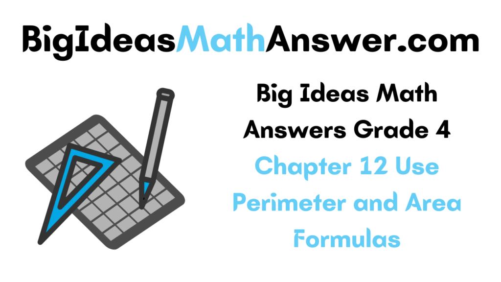 Big Ideas Math Answers Grade 4 Chapter 12