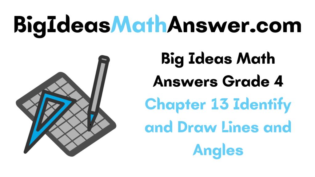 Big Ideas Math Answers Grade 4 Chapter 13