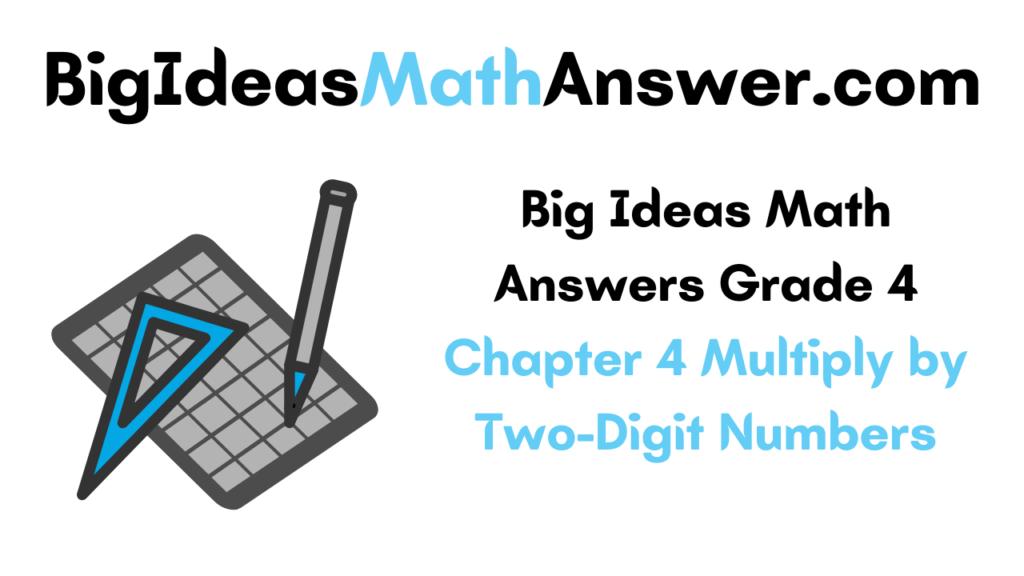 Big Ideas Math Answers Grade 4 Chapter 4