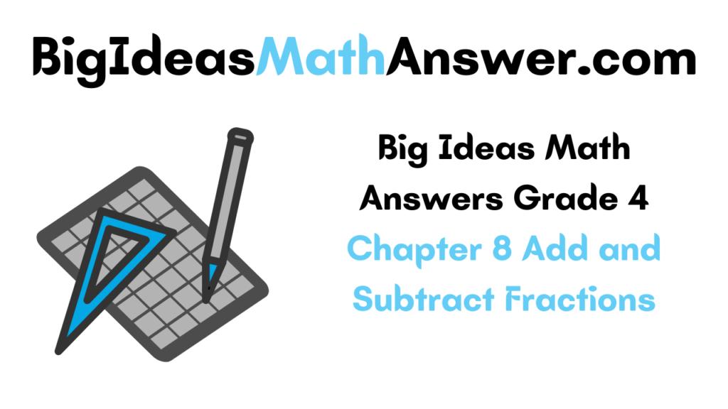 Big Ideas Math Answers Grade 4 Chapter 8