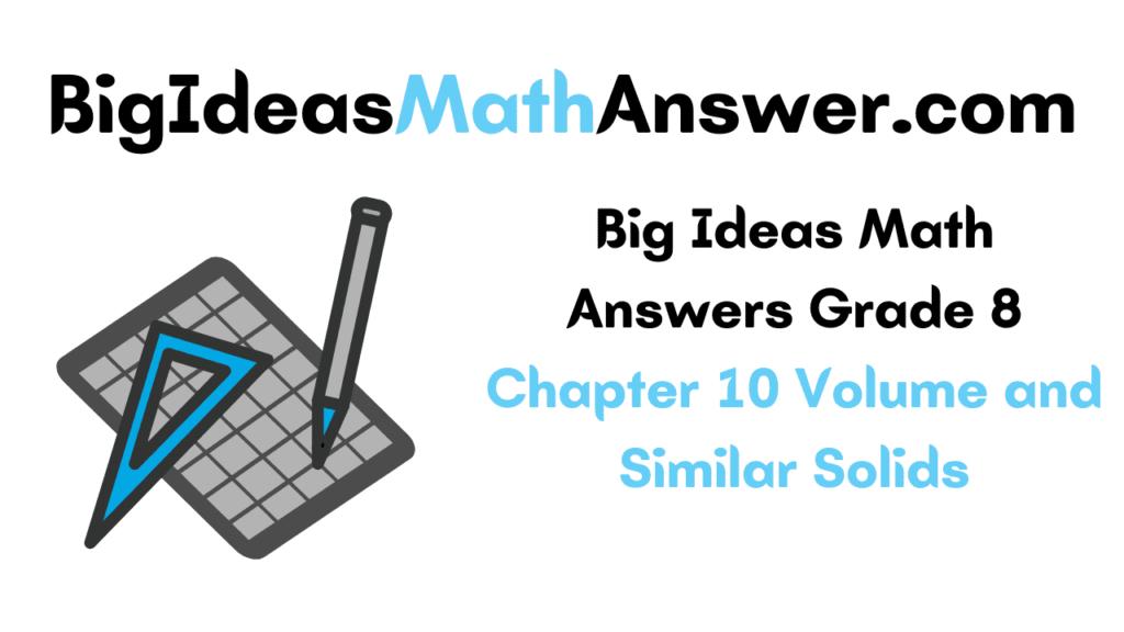 Big Ideas Math Answers Grade 8 Chapter 10