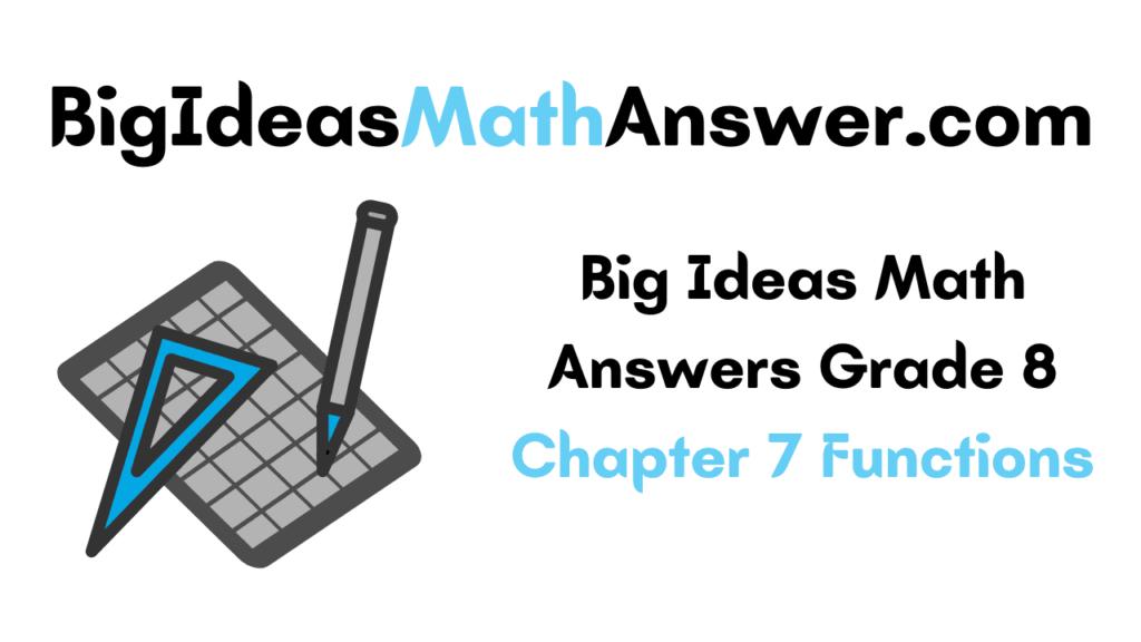 Big Ideas Math Answers Grade 8 Chapter 7