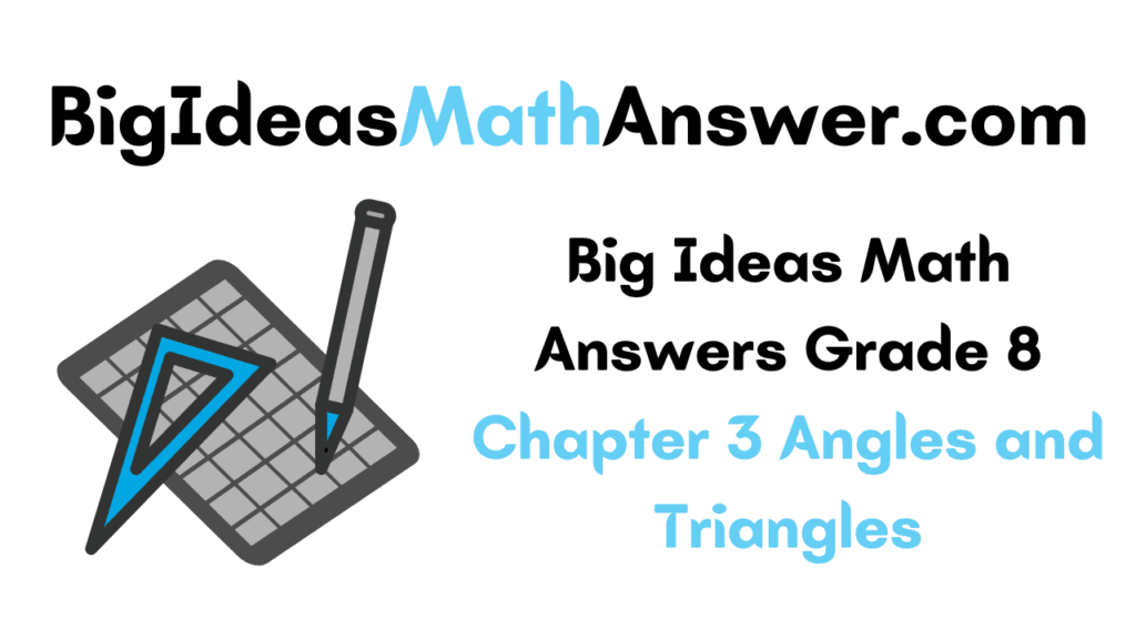 Big Ideas Math Answers Grade 8 Chapter 3