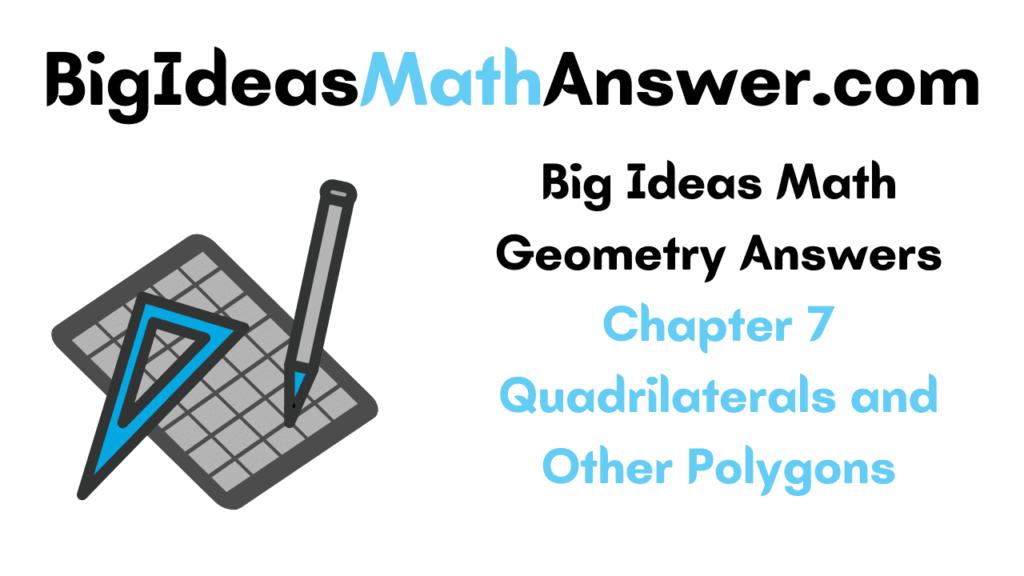 Big Ideas Math Geometry Answers Chapter 7