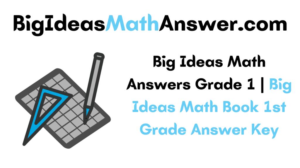Big Ideas Math Answers Grade 1