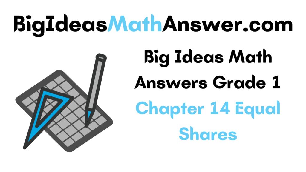 Big Ideas Math Answers Grade 1 Chapter 14