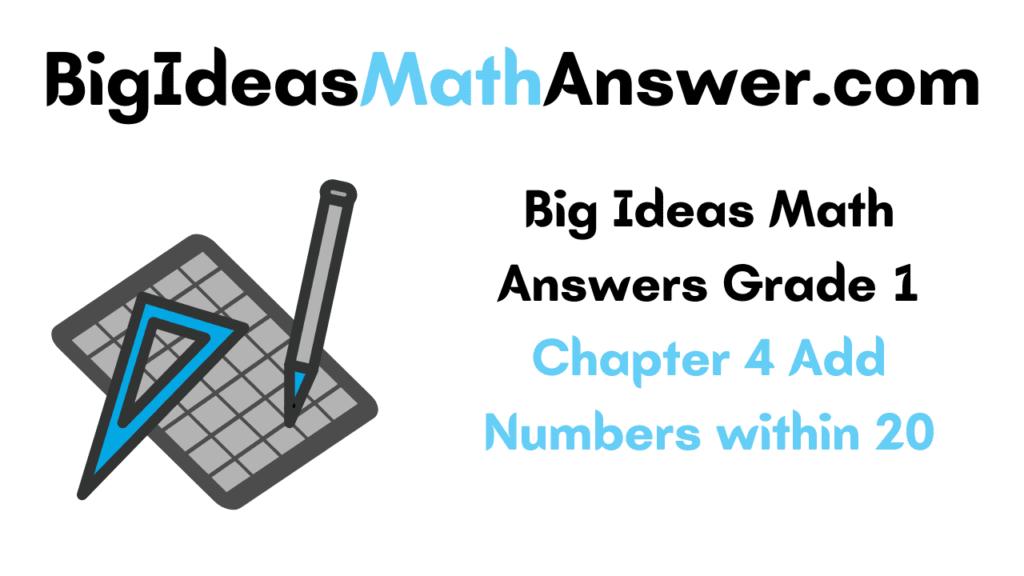 Big Ideas Math Answers Grade 1 Chapter 4