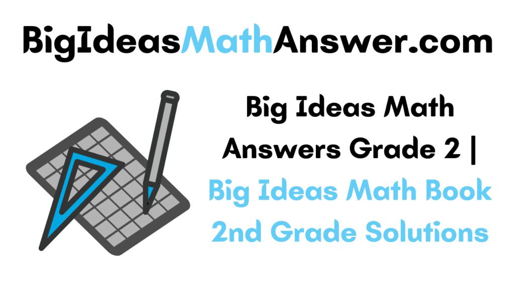 Big Ideas Math Answers Grade 2