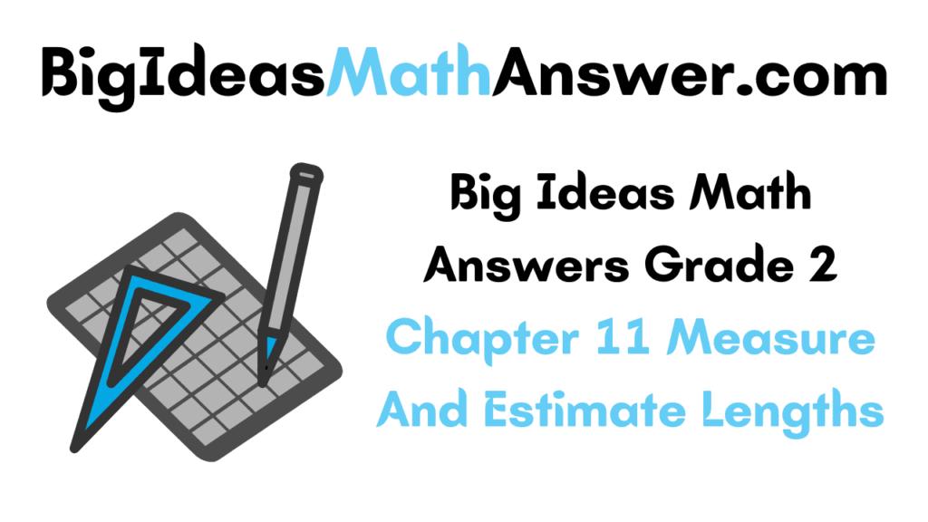 Big Ideas Math Answers Grade 2 Chapter 11