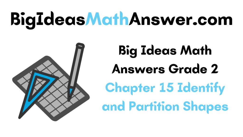 Big Ideas Math Answers Grade 2 Chapter 15