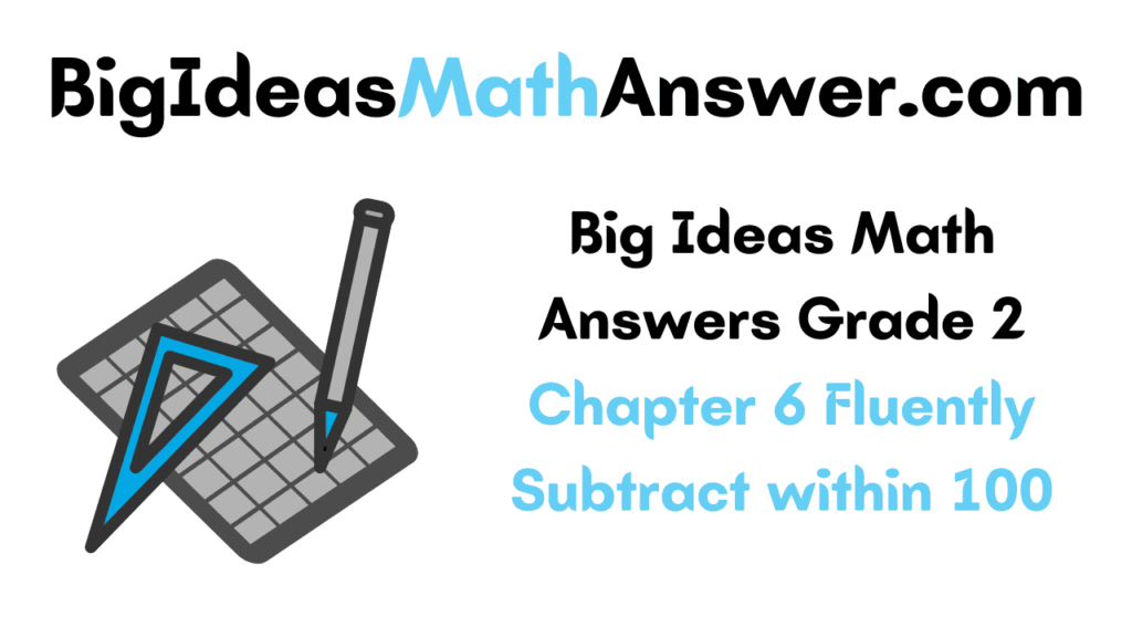Big Ideas Math Answers Grade 2 Chapter 6