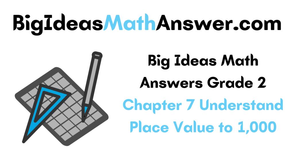 Big Ideas Math Answers Grade 2 Chapter 7