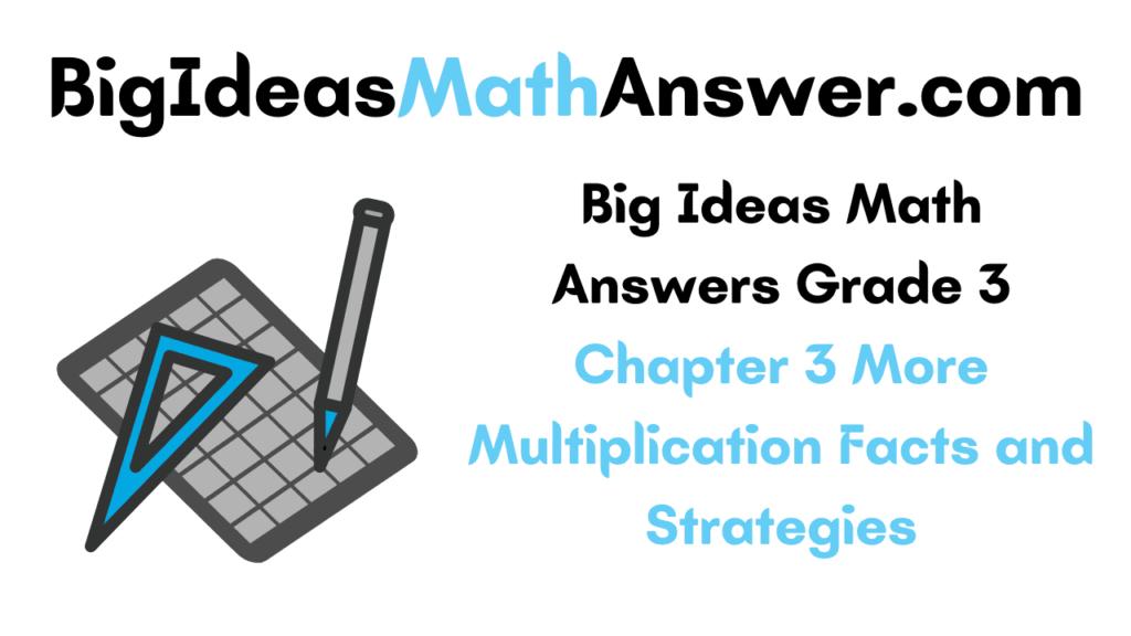 Big Ideas Math Answers Grade 3 Chapter 3