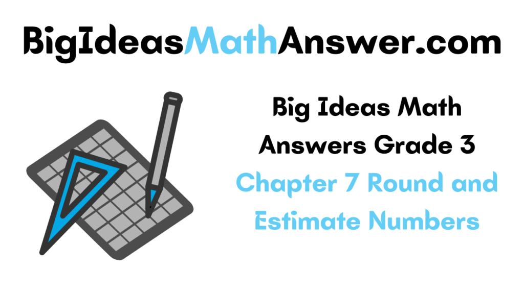 Big Ideas Math Answers Grade 3 Chapter 7