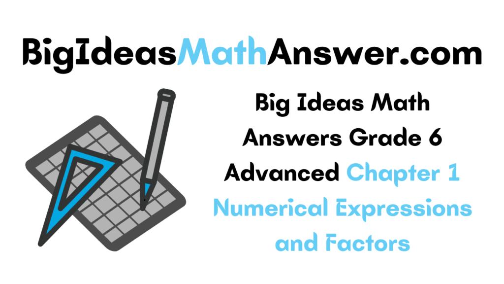 Big Ideas Math Answers Grade 6 Advanced Chapter 1