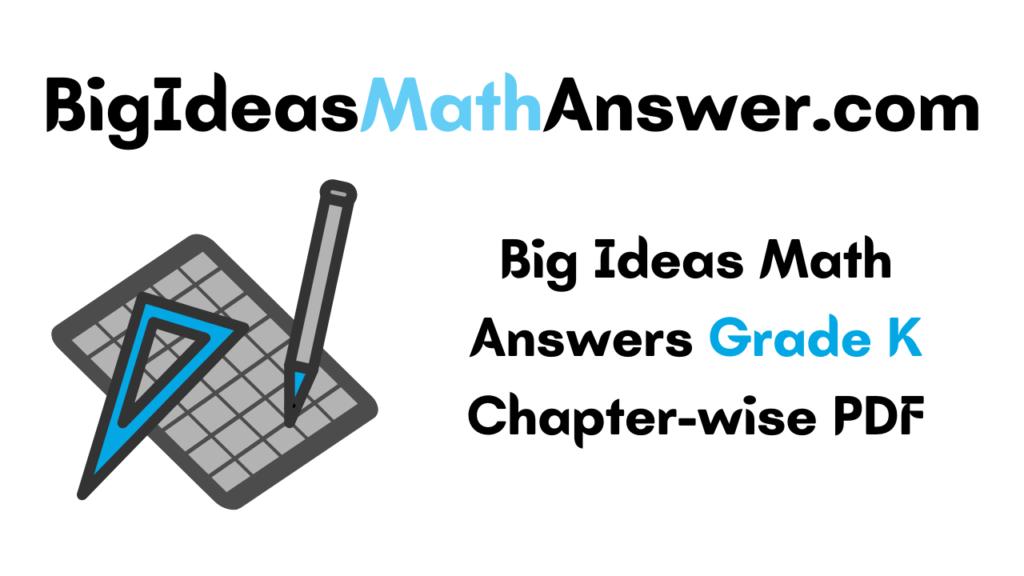 Big Ideas Math Answers Grade K